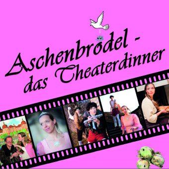 ASCHENBRÖDEL - DAS THEATERDINNER